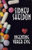 """""""Ingenting varer evig"""" av Sidney Sheldon"""