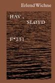 """""""Hav, sløyd"""" av Erlend Wichne"""