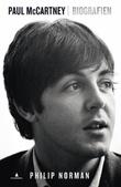 """""""Paul McCartney - biografien"""" av Philip Norman"""