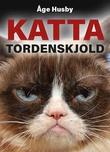"""""""Katta Tordenskjold"""" av Åge Husby"""