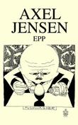 """Epp roman"" av Axel Jensen"