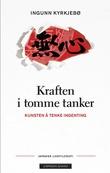 """""""Kraften i tomme tanker kunsten å tenke ingenting"""" av Ingunn Kyrkjebø"""