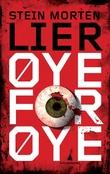 """""""Øye for øye - thriller"""" av Stein Morten Lier"""