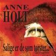 """""""Salige er de som tørster"""" av Anne Holt"""