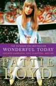 """Wonderful Today - The Autobiography of Pattie Boyd"" av Pattie Boyd"