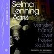 """""""Venstre hånd over høyre skulder"""" av Selma Lønning Aarø"""