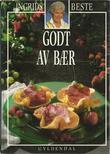 """""""Ingrids beste - godt av bær"""" av Ingrid Espelid Hovig"""