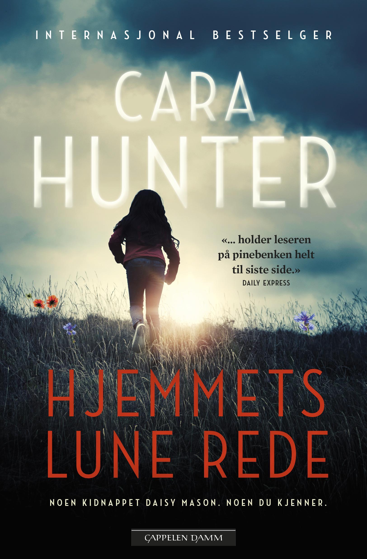 """""""Hjemmets lune rede"""" av Cara Hunter"""