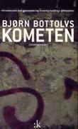 """""""Kometen - kriminalroman"""" av Bjørn Bottolvs"""