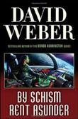 """""""By Schism Rent Asunder (Safehold 2)"""" av David Weber"""