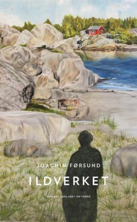 """""""Ildverket - roman"""" av Joachim Førsund"""