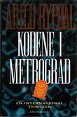 """""""Kodene i Metrograd"""" av Arild Rypdal"""
