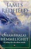 """""""Shambhalas hemmelighet - på søking etter den ellevte innsikt"""" av James Redfield"""