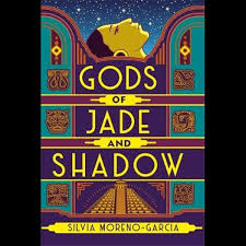 """Gods of Jade and Shadow"" av Silvia Moreno-Garcia"