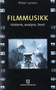 """Filmmusikk - historie, analyse, teori"" av Peter Larsen"