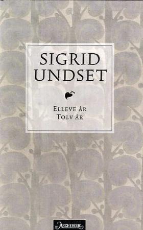 """""""Elleve år ; Tolv år"""" av Sigrid Undset"""