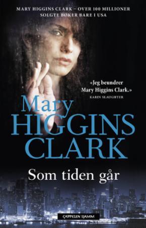 """Som tiden går"" av Mary Higgins Clark"