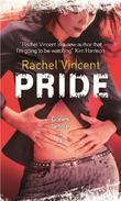"""Pride (Faythe Sanders - Book 3) (Mira Direct and Libraries)"" av Rachel Vincent"