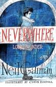 """""""Neverwhere London Under"""" av Neil Gaiman"""