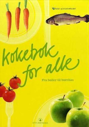 """""""Kokebok for alle - fra boller til burritos"""" av Anne Gaarder Amland"""