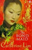 """The Bondmaid, Bond Maid"" av Catherine Lim"