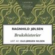 """""""Brukshistorier"""" av Ragnhild Jølsen"""