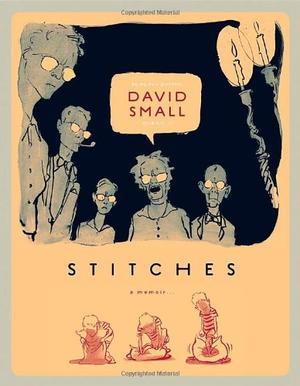 """""""Stitches - A Memoir"""" av David Small"""