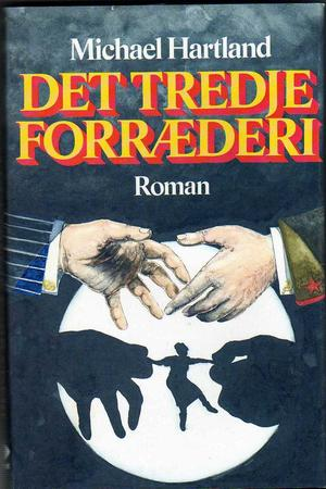 """Det tredje forræderi"" av Michael Hartland"