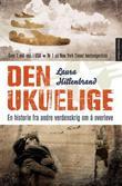 """""""Den ukuelige - en historie fra andre verdenskrig om å overleve"""" av Laura Hillenbrand"""
