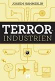 """""""Terrorindustrien"""" av Joakim Hammerlin"""