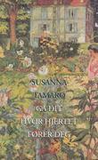 """""""Gå dit hvor hjertet fører deg roman"""" av Susanna Tamaro"""