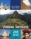 """""""Verdens viktigste - 245 reisemål for livet"""" av Jens A. Riisnæs"""