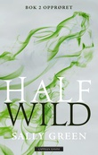 """Half wild - bok 2"" av Sally Green"