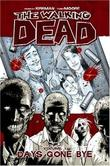 """The Walking Dead, Vol. 1 - Days Gone Bye (v. 1)"" av Robert Kirkman"
