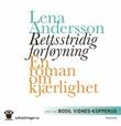 """""""Rettsstridig forføyning"""" av Lena Andersson"""