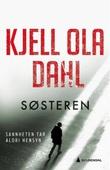 """""""Søsteren - kriminalroman"""" av Kjell Ola Dahl"""