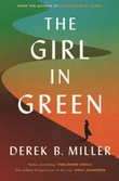 """""""The girl in green"""" av Derek B. Miller"""