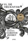 """""""Vi, de druknede"""" av Carsten Jensen"""