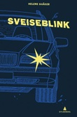 """""""Sveiseblink ungdomsroman"""" av Helene Guåker"""