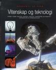"""""""Vitenskap og teknologi - fysikk, kjemi, biologi, medisin, geologi, samferdsel, romfart, informasjon og kommunikasjon"""" av Alexander Grimm"""