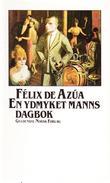"""""""En ydmyket manns dagbok"""" av Félix de Azúa"""