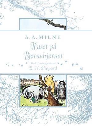 """Huset på Bjørnehjørnet"" av A.A. Milne"