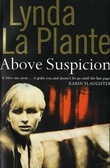 """Above suspicion"" av Lynda La Plante"