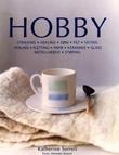 """""""Hobby - strikking, hekling, søm, filt, veving, perling, fletting, papir, keramikk, glass, metallarbeid, støping"""" av Katherine Sorrell"""