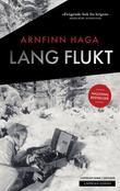 """""""Lang flukt"""" av Arnfinn Haga"""