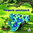 """""""Fargerik patchwork"""" av Ann E. Baird"""