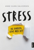 """""""Stress og korleis leve med det 9 historier, 14 tips"""" av Anne Gunn Halvorsen"""