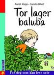 """""""Tor lager baluba"""" av Anneli Klepp"""