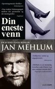 """""""Din eneste venn en Svend Foyn-roman"""" av Jan Mehlum"""