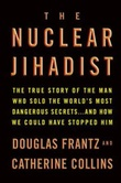 """The nuclear jihadist"" av Douglas Frantz"